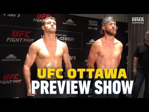 UFC Ottawa Preview Show - MMA Fighting
