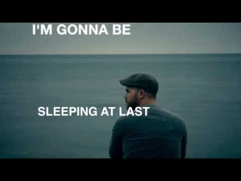 Sleeping at Last - I'm Gonna Be (500 Miles) - LYRICS