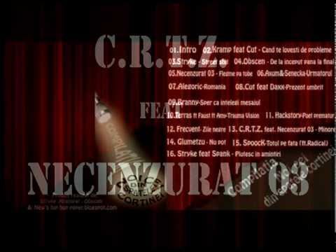 13. C.R.T.Z. feat Necenzurat 03 - Minore