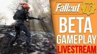 Fallout 76 BETA Playthrough - Part 1 (Fallout 76 Livestream)