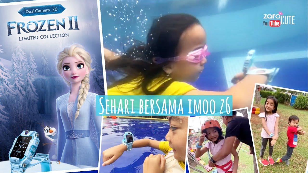 Pengalaman Zara Cute Sehari Bersama imoo Z6 Limited Collection Frozen | Watch Phone keamanan Anak
