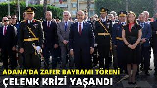 Adana& 39 da Zafer Bayramı töreninde çelenk krizi