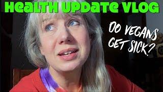 Health Update: Do Vegans Get Sick?