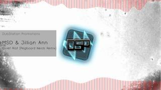 [Dubstep] MSD & Jillian Ann - Quiet Riot (Pegboard Nerds Remix)