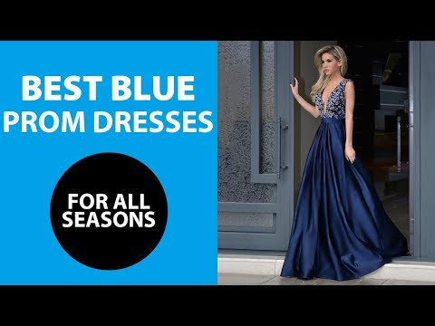 best-blue-prom-dresses-2018-|-the-most-beautiful-formal-party-dress-&-evening-gowns-in-the-world