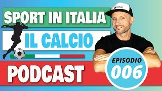 ITALIAN LISTENING: ITALIAN SOCCER - Improve Italian Listening & Comprehension Skills