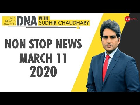 DNA: Non Stop News, March 11, 2020 | Sudhir Chaudhary | DNA Zee News