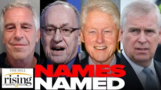 Krystal and Saagar: Epstein Docs UNSEALED, Bill Clinton, Prince Andrew, Dershowitz NAMED