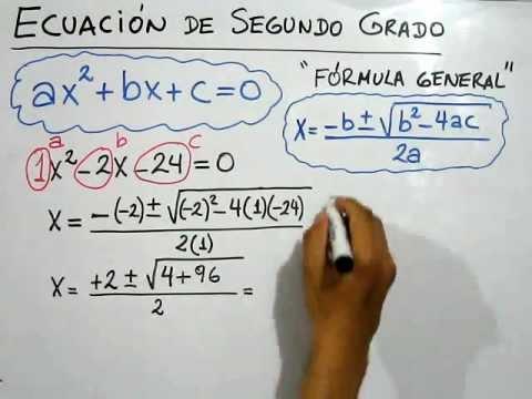Cómo Resolver Ecuaciones De Segundo Grado O Ecuaciones Cuadráticas Con La Fórmula General Youtube
