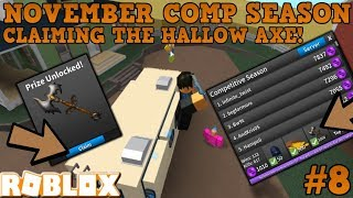 GETTING THE HALLOW AXE (ROBLOX ASSASSIN NOVEMBER COMPETITIVE 2018) *THE GRIND HAS PAID OFF*