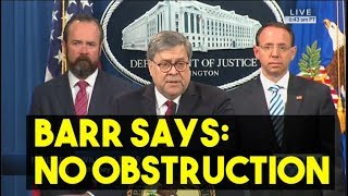 Barr Says No Obstruction