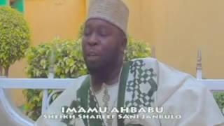 Sheikh Sharif Sani Janbulo - The Umma