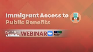 Immigrant Access to Public Benefits - Webinar