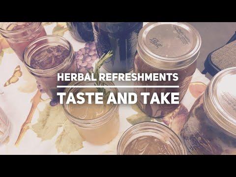 Herbal Refreshments Taste and Take Workshop