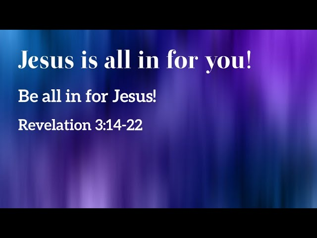 Jesus is all in