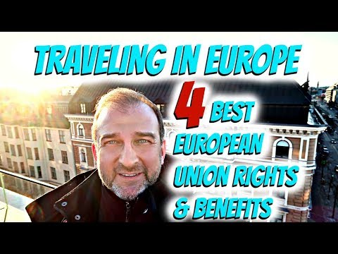 Traveling in Europe | 4 Best European Union Rights & Benefits
