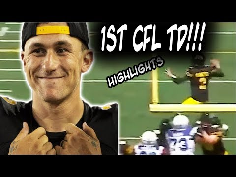 Johnny Manziel's 1st CFL Touchdown! Johnny Manziel CFL Highlights