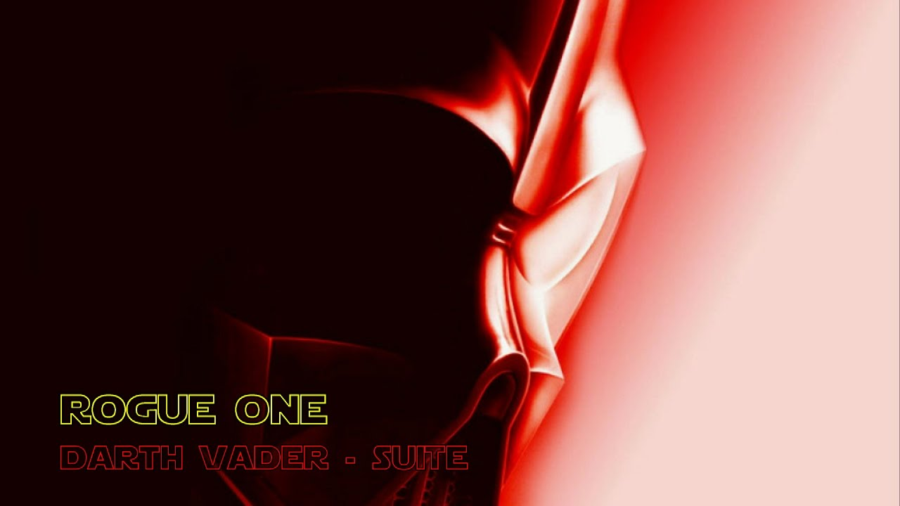 Rogue One A Star Wars Story Ost Darth Vader Theme Youtube