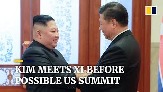 Kim meets Xi before possible US summit