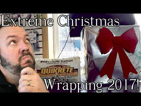 Extreme Gift Wrapping 2017!