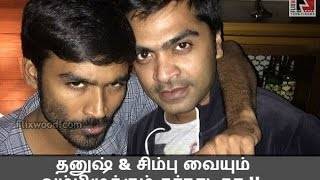 Kannadigas Creating Problem With Simbu & Dhanush