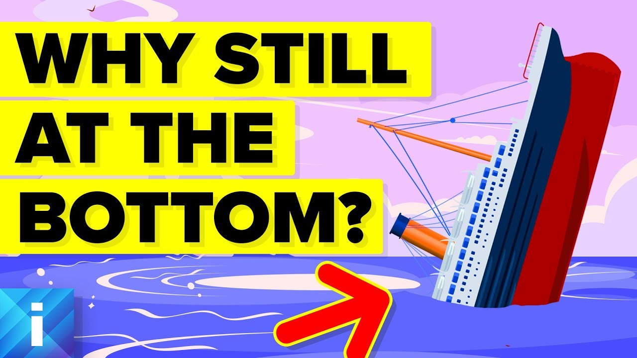 Download Why Is Titanic Still at the Bottom of the Ocean?