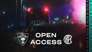 OPEN ACCESS | LECCE 1-1 INTER | A VERY WARM WELCOME IN PUGLIA  🖤💙🔥