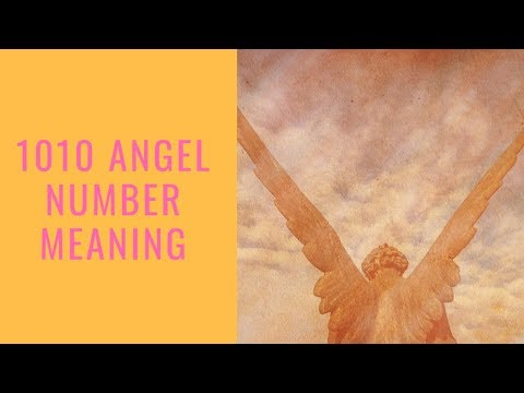 1010 Angel Number: The Inspirational Message From Your Angels