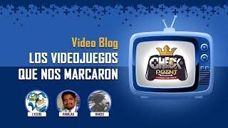 Videojuegos que nos marcaron || Videoblog