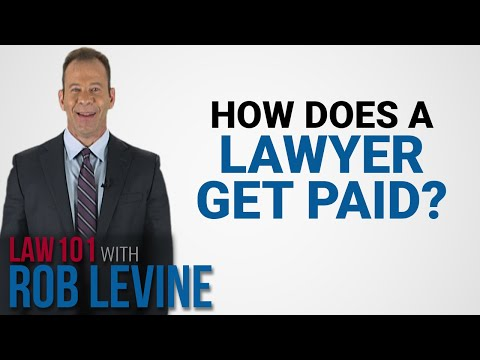 law-101---how-does-a-lawyer-get-paid?-|-rob-levine-&-associates
