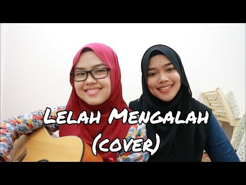 Lelah Mengalah - The Mirza (cover by Sheryl & Eizaty)