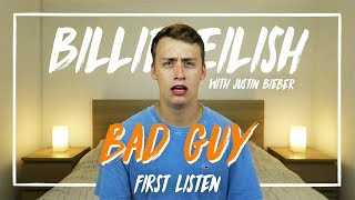 Billie Eilish (with Justin Bieber) | bad guy (First Listen)