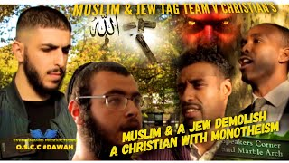 A JEW & A MUSLIM DEMOLISH A CHRISTIAN WITH MONOTHEISM SPEAKERS CORNER|
