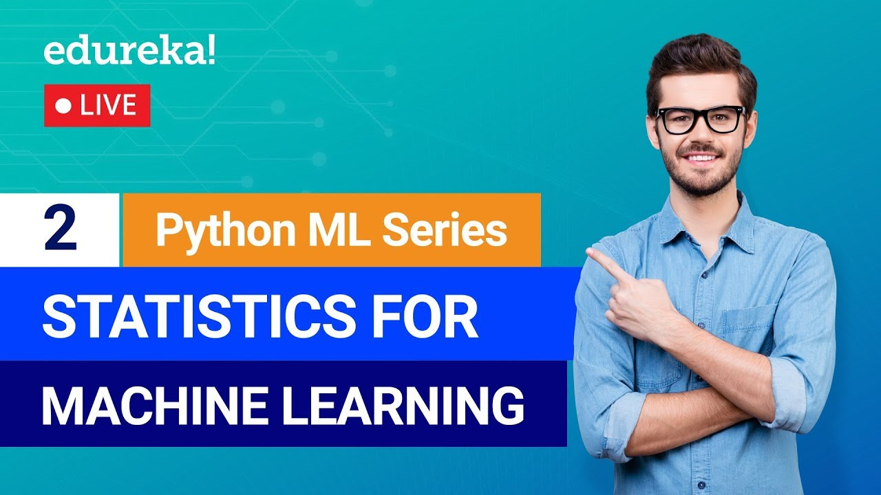 Python Machine Learning - Class 2 | Statistics For Machine Learning