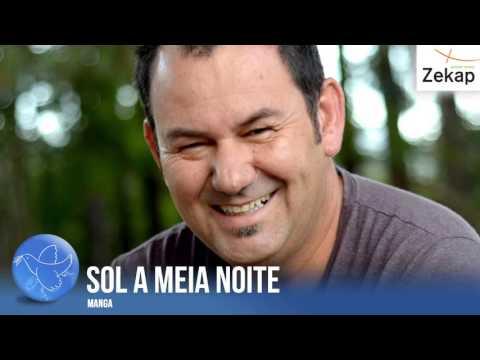 Manga - Sol A Meia Noite | Zekap Music from YouTube · Duration:  4 minutes 8 seconds