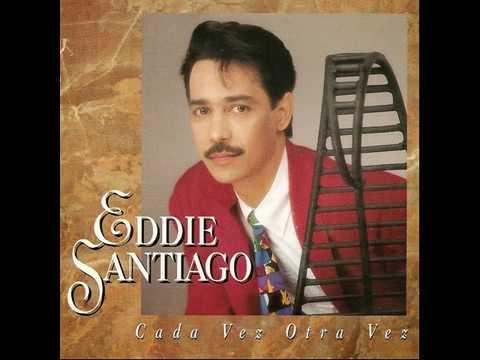 Eddie Santiago Cada vez otra vez full album