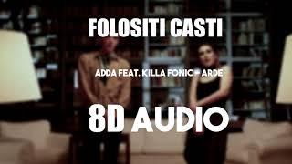 ADDA feat. Killa Fonic - Arde (8D AUDIO)