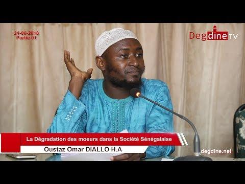 Conférence  | La Dégradation des Moeurs dans la Société Sénégalaise - Partie 01| Oustaz Omar DIALLO