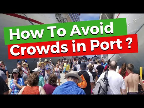 8 Best Ways To Avoid The Crowds In Cruise Ports