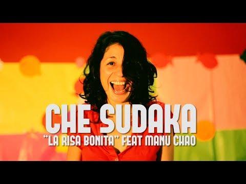 """Che Sudaka """"La risa bonita"""" feat. Manu Chao ( Videoclip Oficial)"""