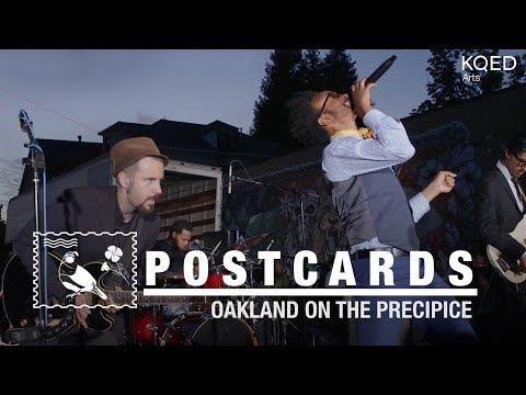 Oakland: A City On The Precipice, Featuring Fantastic Negrito | KQED Arts