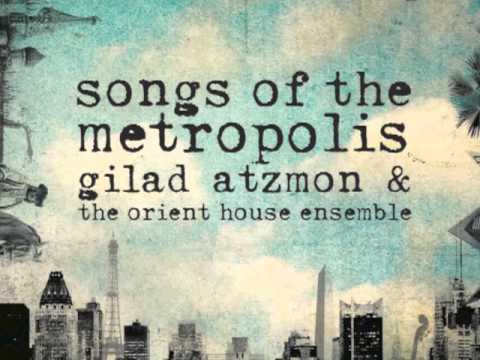 Berlin - Gilad Atzmon & the Orient House Ensemble
