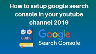 How to setup google search console in your youtube channel 2019 | Digital Marketing Tutorial