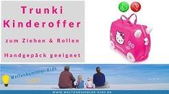 Der perfekte Koffer für Kinder?! // Produkttest - Trunki Kinderkoffer