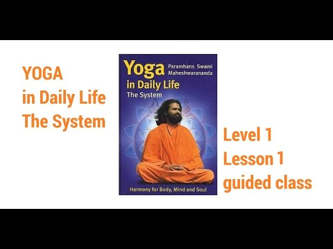 Yoga In Daily Life The System Level 1 Lesson 1 Of 6 Youtube