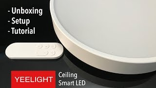 Yeelight LED Ceiling Light 320 28W - UNBOXING & REVIEW