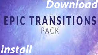 How to Download & Install Plugin  Epic Transitions