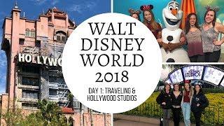 Day 1: Traveling & Hollywood Studios | Walt Disney World 2018 Vlog