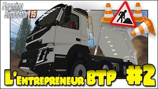 farming simulator 15   l entrepreneur btp 2   on creuse