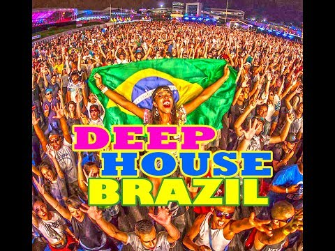 Brazilian Happy ♫ Deep House TOP Trend in Brazil 2017
